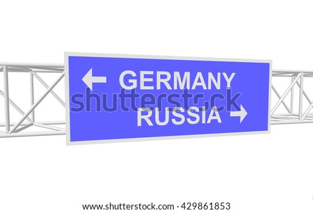 three-dimensional illustration of a road sign with directions: RUSSIA; GERMANY
