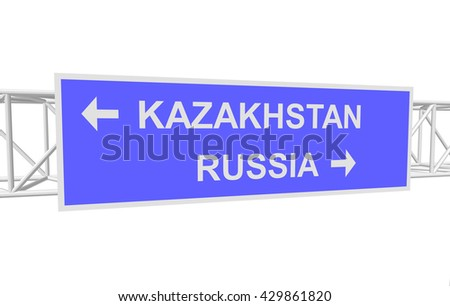 three-dimensional illustration of a road sign with directions: RUSSIA; KAZAKHSTAN