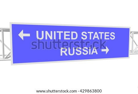 three-dimensional illustration of a road sign with directions: RUSSIA; UNITED STATES