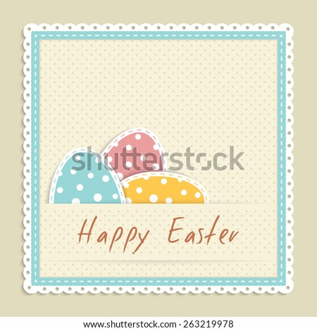 Three easter eggs in frame, easter congratulation card in retro style, vector illustration - stock vector
