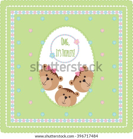 Three happy baby triplets. Baby arrival announcement card . Triplets baby boy, girls  shower card, cute newborn baby triplets. Teddy bears, kid style greeting card vector background. OMG it's triplets - stock vector