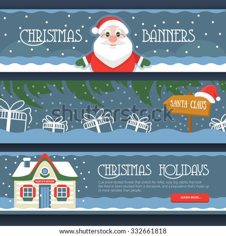 Three Merry Christmas banners with gift boxes, Santa Klaus, Santa`s House  and snowflake. New Year vector illustration set of banners for Christmas travel Web site and print cards. - stock vector