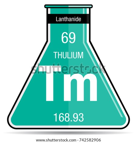 Thulium symbol on chemical flask element stock vector 742582906 thulium symbol on chemical flask element number 69 of the periodic table of the elements urtaz Gallery