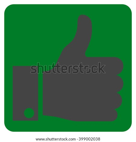Thumb Up vector icon. Image style is bicolor flat thumb up iconic symbol drawn on a rounded square with green and gray colors. - stock vector