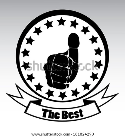 Thumbs up emblem for the best in black and white template. - stock vector
