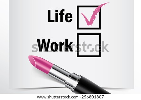 Tick box with lipstick, Life or Work concept of woman choice vector