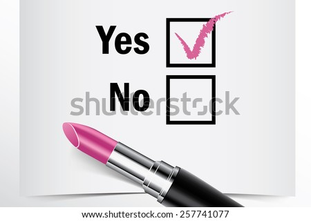 Tick box with lipstick, Yes or No concept of woman choice vector