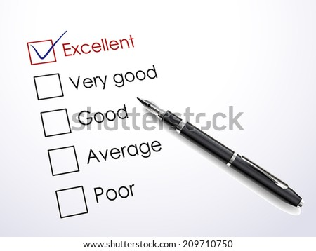 tick placed in excellent check box with black pen over check list