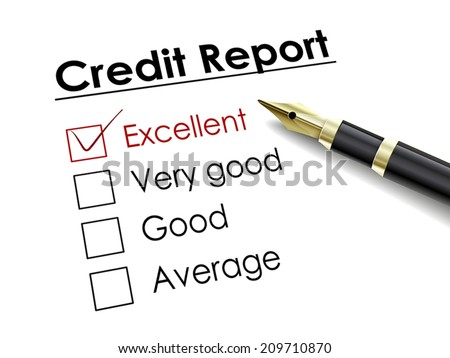 tick placed in excellent check box with fountain pen over credit report - stock vector