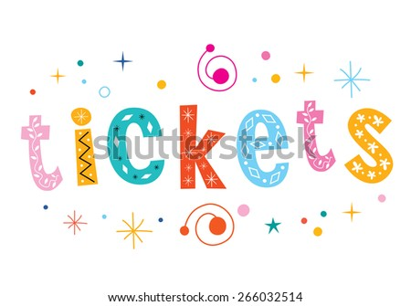tickets - isolated word decorative lettering text - stock vector