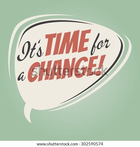 time for a change retro speech balloon - stock vector