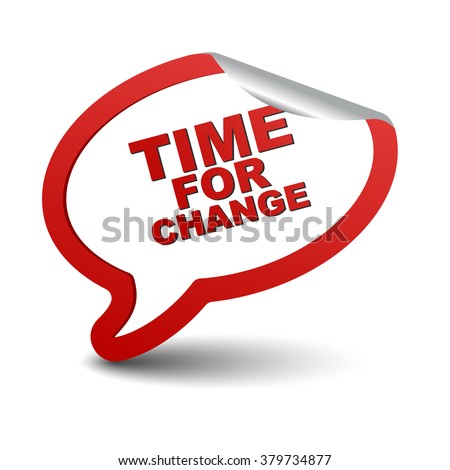 time for change, red vector time for change, red bubble time for change, sticker bubble time for change, element time for change, sign time for change, design time for change, time for change eps10