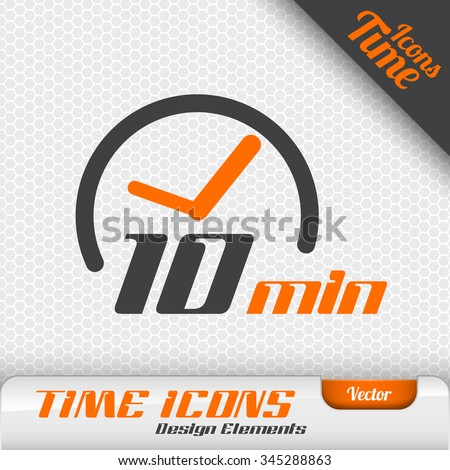 Time icon on the gray background. 10 minutes symbol. Vector design elements.