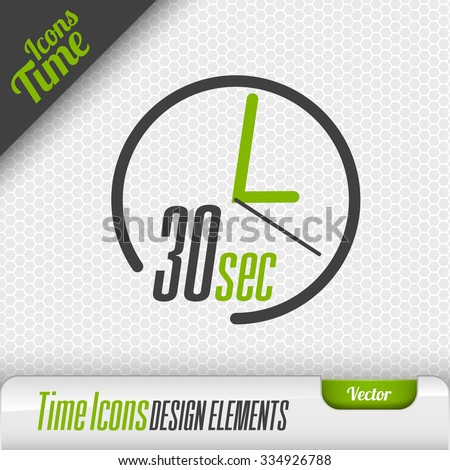 Time icon on the gray background. 30 seconds symbol. Vector design elements. - stock vector