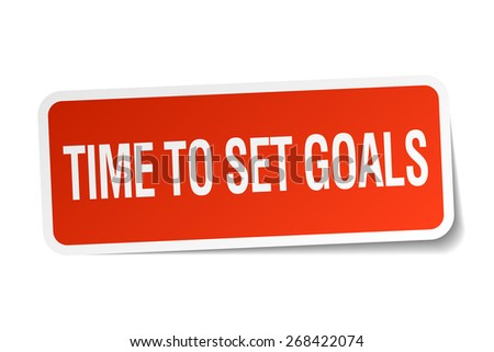 time to set goals red square sticker isolated on white