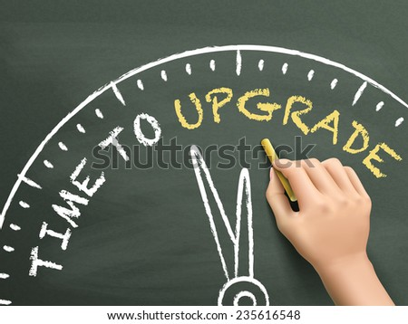 time to upgrade written by hand on blackboard - stock vector