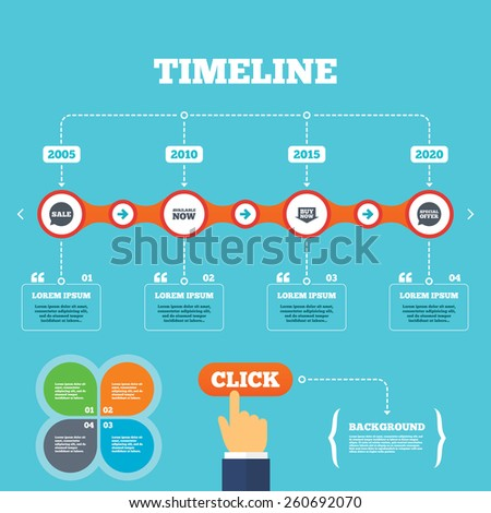 Timeline with arrows and quotes. Sale icons. Special offer speech bubbles symbols. Buy now arrow shopping signs. Available now. Four options steps. Click hand. Vector - stock vector