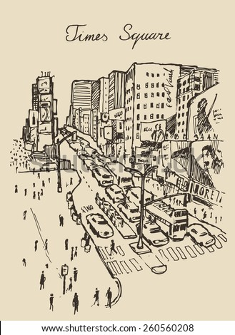 Times Square, street in New York city hand drawn vector illustration, sketch, engraved style - stock vector