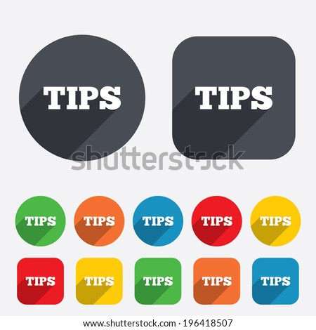 Tips sign icon. Service money symbol. Circles and rounded squares 12 buttons. Vector