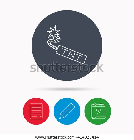 TNT dynamite icon. Bomb explosion sign. Calendar, pencil or edit and document file signs. Vector - stock vector