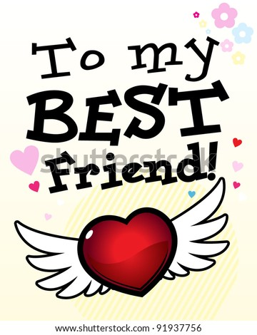 To My Best Friend. Card. Editable Vector.