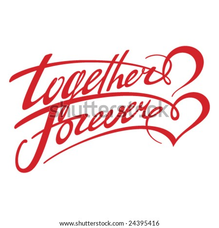 Together Forever - stock vector
