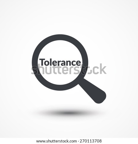 Tolerance word with magnifying glass - stock vector