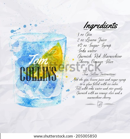 Tom Collins cocktails drawn watercolor blots and stains with a spray, including recipes and ingredients on the background of crumpled paper - stock vector