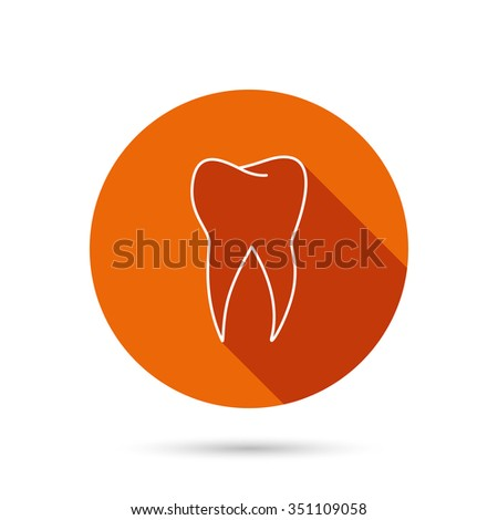 Tooth icon. Dental stomatology sign. Dentistry symbol. Round orange web button with shadow. - stock vector
