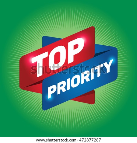TOP PRIORITY arrow tag sign.