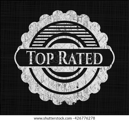 Top Rated written with chalkboard texture - stock vector