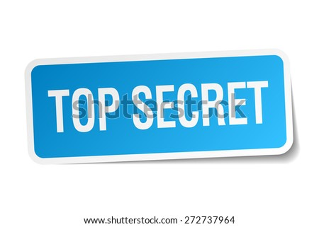 top secret blue square sticker isolated on white - stock vector
