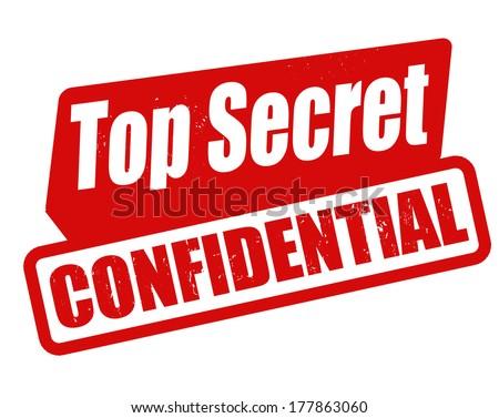 Top secret confidential grunge rubber stamp on white, vector illustration - stock vector