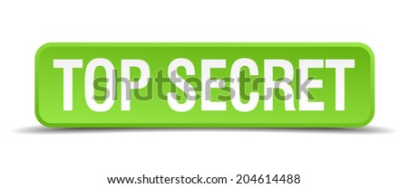 top secret green 3d realistic square isolated button - stock vector