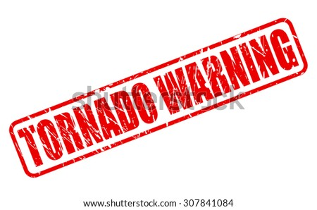 TORNADO WARNING red stamp text on white - stock vector