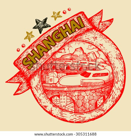 tourist and travel stamp symbol hand draw for Shanghai city China - stock vector