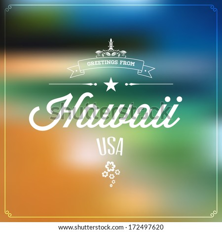 "Touristic Greeting label, Typographical background ""Greetings from Hawaii, USA"", Vector design.  - stock vector"