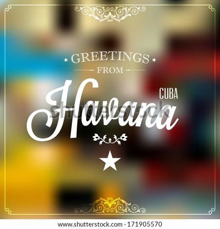 "Touristic Retro Vintage Greeting sign, Typographical background ""Welcome to Havana, Cuba"", Vector design.  - stock vector"