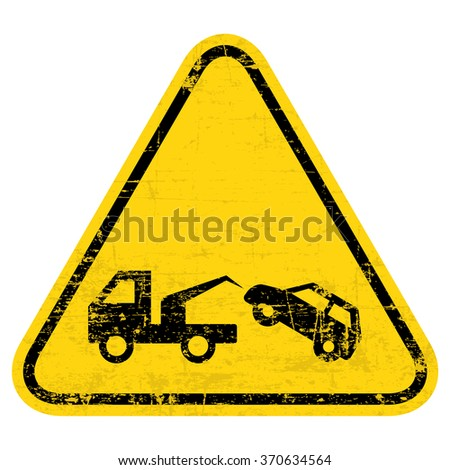 Tow Away No Parking Sign. Grungy, worn style - stock vector