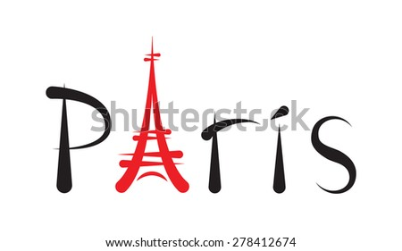 Tower Eiffel with Paris lettering - stock vector
