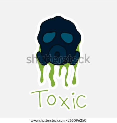 toxic, gas mask and text over white  color background - stock vector