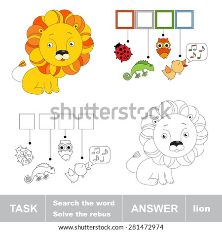 Toy lion. What is the word hidden? Task and answer. Page to be colored. Kid task for children.  Fill letters and solve the hidden word. Find the hidden word. Coloring book with interesting tasks. - stock vector