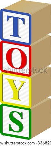 TOYS written out vertically in 3D vector Wooden Baby Blocks