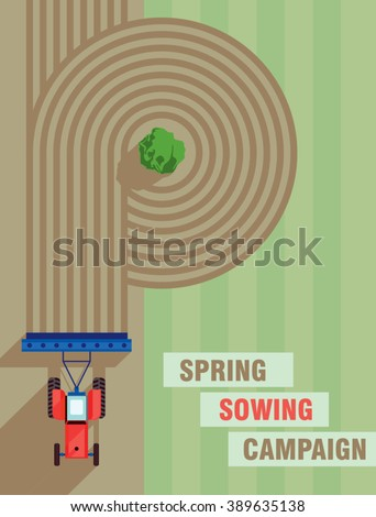 Tractor works in the field. Spring sowing campaign. Tractor seeding machine. Farming machinery. Agriculture business industry. Cover design template. Vector illustration.  - stock vector