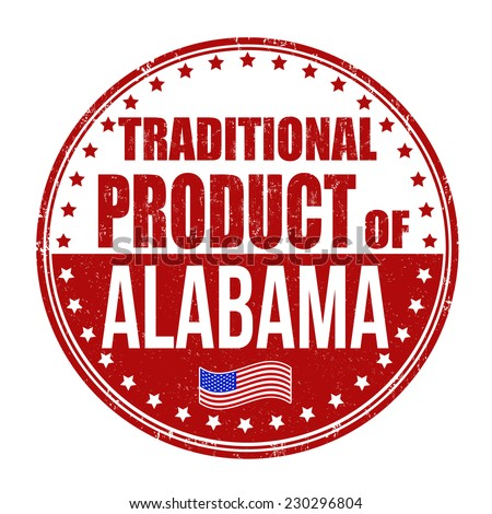 Traditional product of Alabama grunge rubber stamp on white background, vector illustration - stock vector
