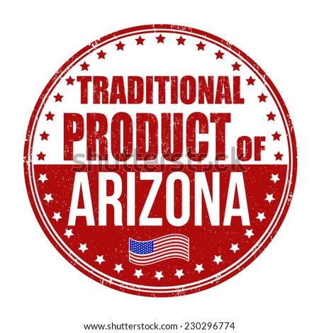 Traditional product of Arizona grunge rubber stamp on white background, vector illustration - stock vector