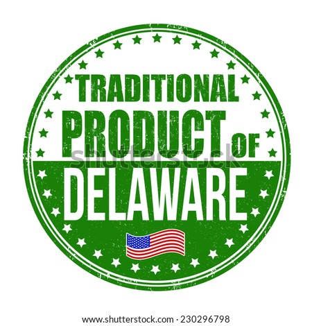Traditional product of Delaware grunge rubber stamp on white background, vector illustration - stock vector