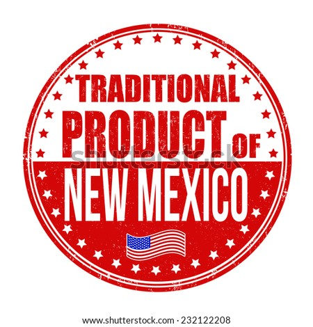 Traditional product of New Mexico grunge rubber stamp on white background, vector illustration - stock vector