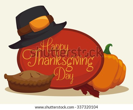 Traditional Thanksgiving pie with pilgrim hat and pumpkin. - stock vector
