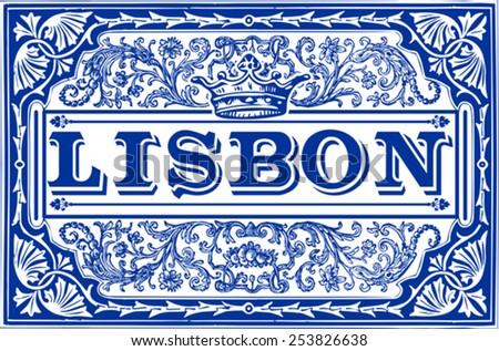 Traditional Tiles azulejos Lisbon Portugal Lisboa. Indigo Blue Tiles Floor Ornament Collection Gorgeous Colorful Painted Tin Glazed Ceramic Tilework Vintage Illustration background Vector Image. - stock vector